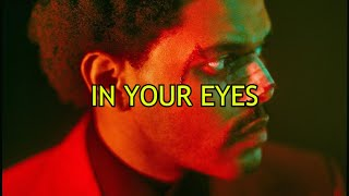 The Weeknd • In Your Eyes ❪Subtitulado Español❫
