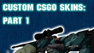(NEW METHOD!) How to Make/Publish Custom CSGO Skins! PART 1/3..