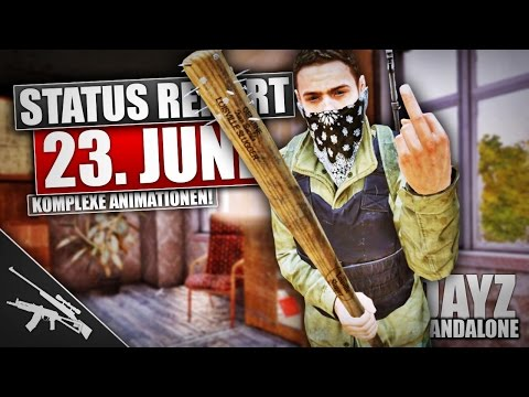 ◤Status Report 23.06.15 | DAYZ STANDALONE V0.57 | German Gameplay - Ricoo