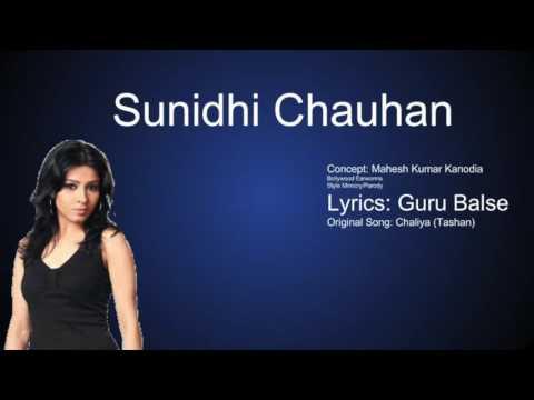 Sunidhi Chauhan (Chaliya) Parody