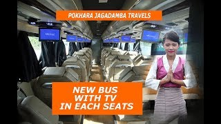 NEW BUS WITH TV IN EACH SEATS | POKHARA JAGADAMBA TRAVELS