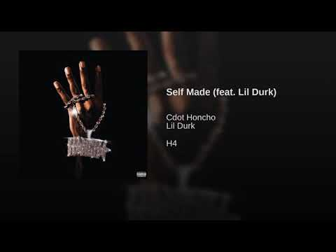 Cdot Honcho x Lil Durk - Self Made [Official Audio]