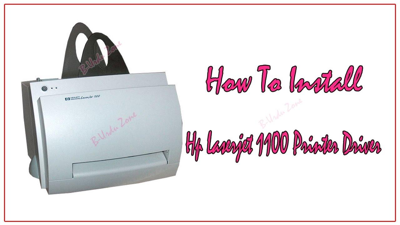 How To Install Hp Laserjet 1100 Printer Driver For Windows 7 64 Bit