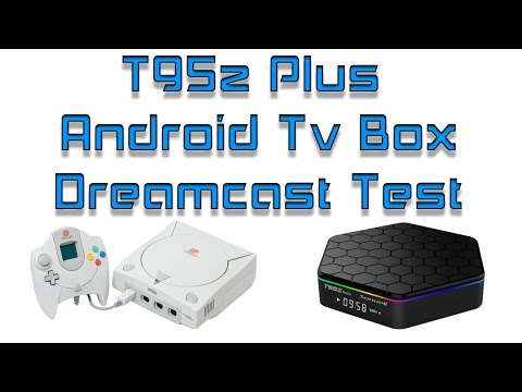 T95Z Plus Android Tv Box Dreamcast Emulator Test