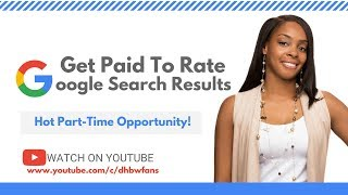 Get Paid To Rate Google Search Results Online, Pays $12/Hr