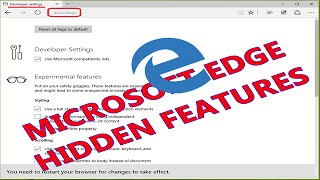 Enable MircoSoft Edge Hidden about:flgas Feature - Windows 10 Hidden Tips and Tricks