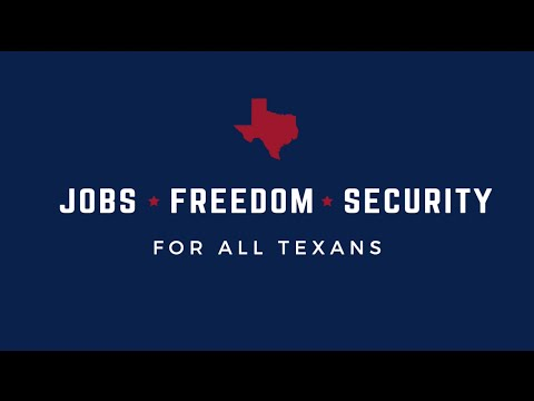 Jobs, Freedom, and Security for All Texans