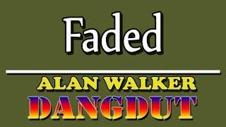 Faded Alan Walker versi Dangdut