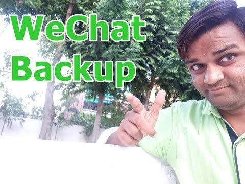 How To Backup & Restore WeChat History 2019 | WeChat Tips & Tricks 2019