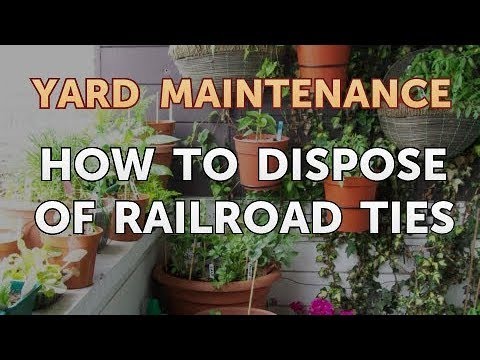 How to Dispose of Railroad Ties