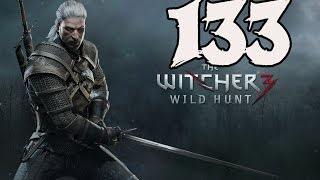 The Witcher 3: Wild Hunt - Gameplay Walkthrough Part 133: The Great Escape