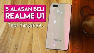 5 Kelebihan Realme U1! Apa Kekurangannya?