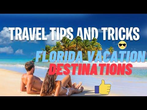 ✅ Florida Vacation Destinations