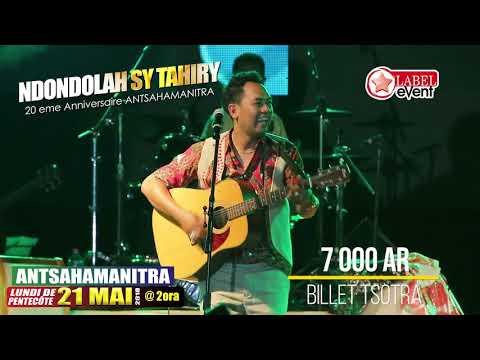 """NDONDOLAH sy TAHIRY 20 ans ANTSAHAMANITRA 2018 """" Label Pictures'"""