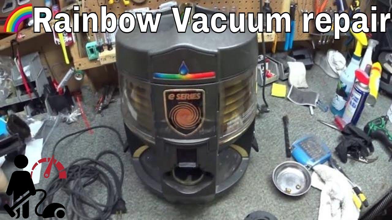 Rainbow Vacuum E series Repair on