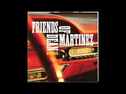 Friends of Dean Martinez - Monte Carlo (HD)