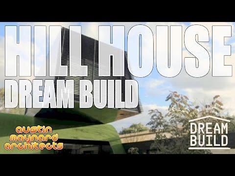 Dream Build - Hill House - Austin Maynard Architects