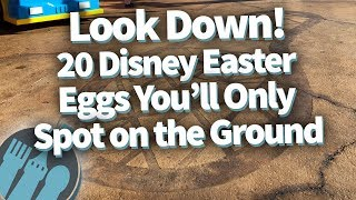 Look Down! 20 Disney Easter Eggs You'll Only Spot On The Ground!