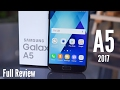 Samsung Galaxy A5 2017 Full Review, The Real Test
