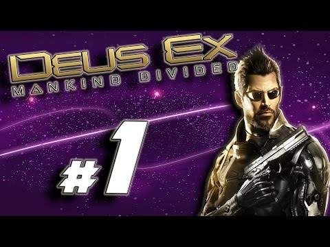 Deus Ex: Mankind Divided - Part 1 | Dubai Hotel