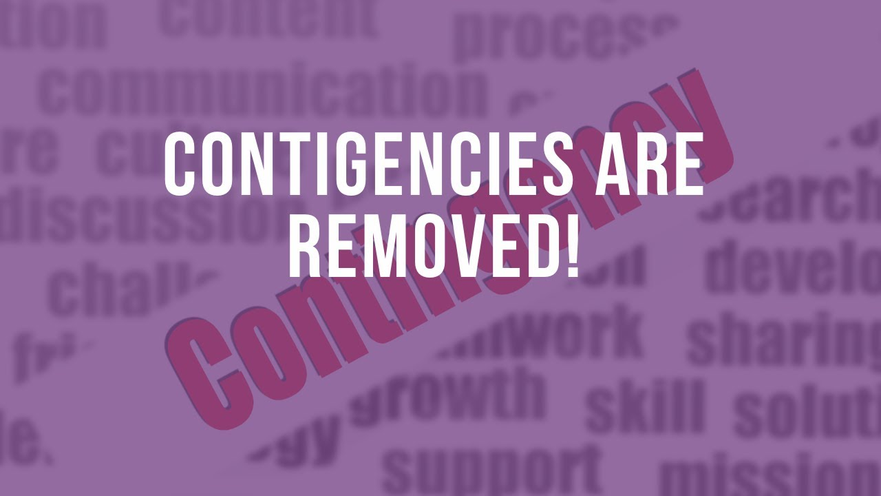 Contingencies are Removed!