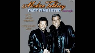 Modern Talking - Part Time Lover Maxi-Single (re-cut by Manaev)