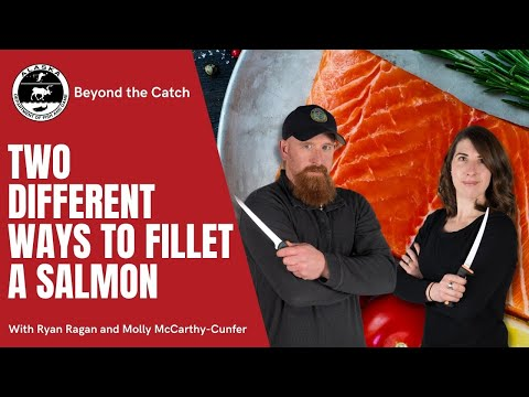 Two Different Ways to Fillet a Salmon