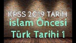 2019 KPSS Tarih - İslam Öncesi Türk Tarihi - Soru Çözümü 1