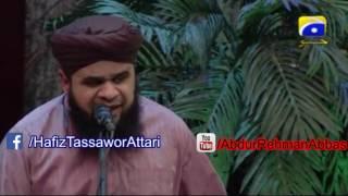 Ab To Bus Aik He Dhun Ha K Madina Daikho By Hafiz Tassawor Attari 3 june 2017 Sehar transmission