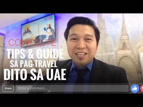 TIPS AND GUIDE TO PINOY TRAVELLING FROM PINAS TO DUBAI (via FB Live)