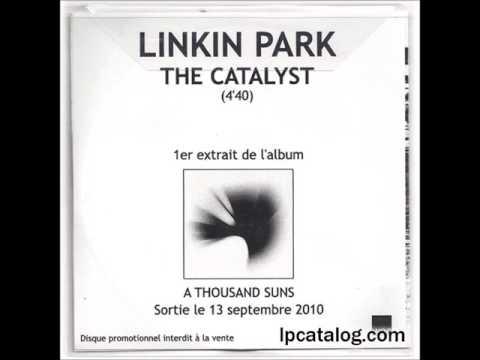 Linkin Park - The Catalyst (France Radio Edit)