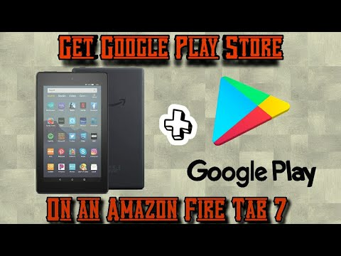 Fire 7 Google Play Store