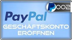 PayPal Geschäftskonto eröffnen
