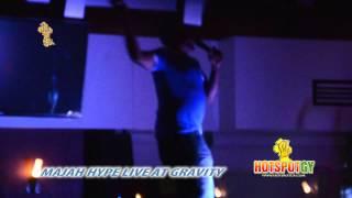 Majah Hype Live at Gravity Lounge (Georgetown, Guyana)