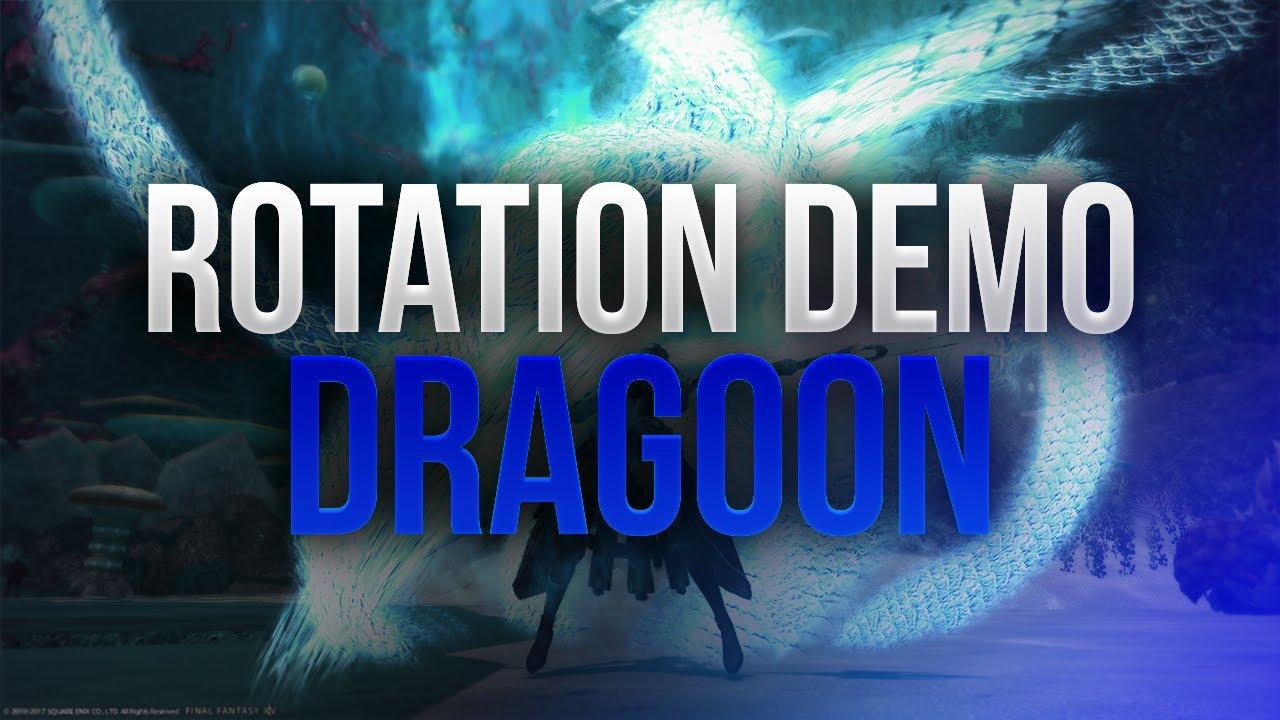 【FFXIV】4 X Dragoon ~ Rotation Demonstration