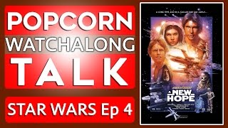 Star Wars Episode 4: A New Hope - Watchalong | Jedi Alliance!