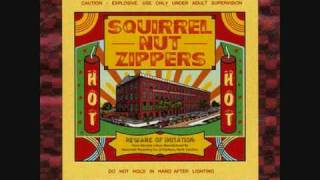 Watch Squirrel Nut Zippers It Aint You video