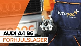 Hvordan bytte forhjulslager på AUDI A4 B6 [BRUKSANVISNING]