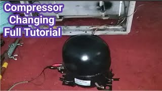 How to change compressor of refrigerator full tutorial in Urdu/Hindi