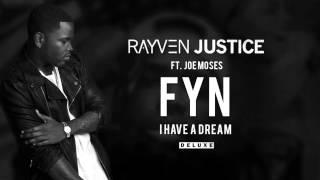 Rayven Justice - FYN ft. Joe Moses (Audio)