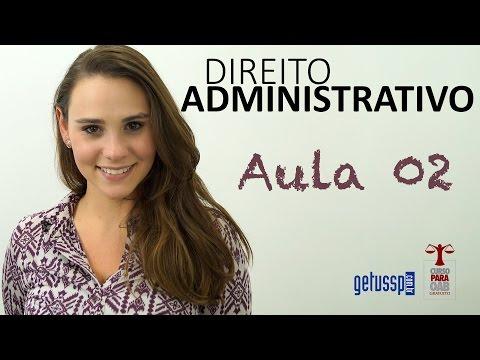 Aula 02 - Introdução ao Direito Administrativo  - DADM