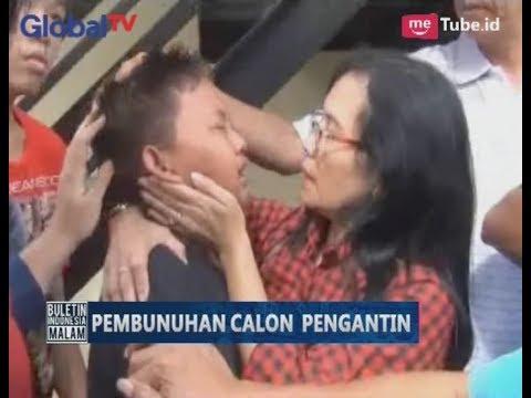 Keluarga Calon Istri Menangis Histeris, Melihat Reka Adegan Pembunuhan oleh Calon Suami - BIM 12/07