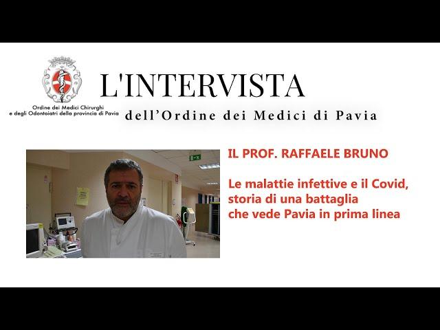 SPECIALE COVID - L'intervista al professor Raffaele Bruno