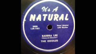 Orioles -  Barbara Lee NATURAL 5000  1948