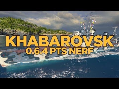 World of Warships - Khabarovsk 0.6.4 PTS Nerf