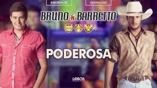 Baixar Bruno e Barretto - Poderosa - CD Farra, Pinga e Foguete (Áudio Oficial)