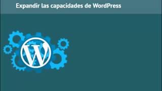 Como crear temas para wordpress desde cero - Expandir las capacidades de WordPress