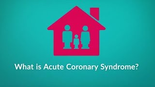 What is Acute Coronary Syndrome? (Causes, Symptoms, and Treatment)