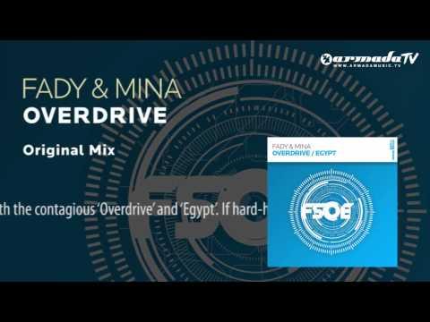 Fady & Mina - Overdrive (Original Mix)