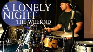 ✔The Weeknd A Lonely Night Drum Cover-Blocked Worldwide!! (Drums Only Mix) A Lonely Night Drum Cover
